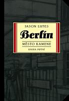 Berlín 1: Město kamene