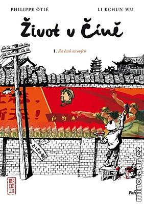 Život v Číně 1: Za časů otcových