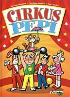 Čtyřlístek: Cirkus Pepi