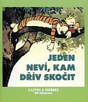 Calvin a Hobbes 08: Jeden neví, kam dřív skočit