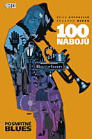 100 nábojů 8: Posmrtné blues