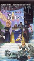 Kroniky Amberu 06: Trumfy osudu (brožovaná)