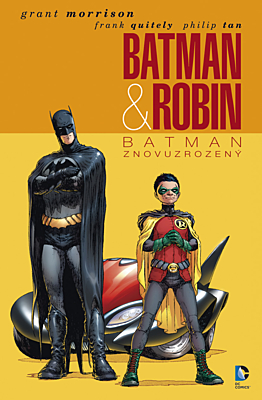 Batman a Robin 1: Batman znovuzrozený