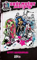 Monster High 1: Ghúlmošky navždy