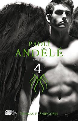 Padlí andělé 4: Opuštění