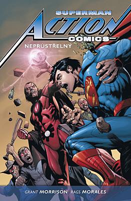 Superman: Action Comics 2 - Neprůstřelný