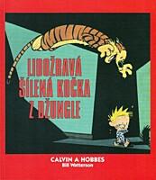 Calvin a Hobbes 09: Lidožravá šílená kočka