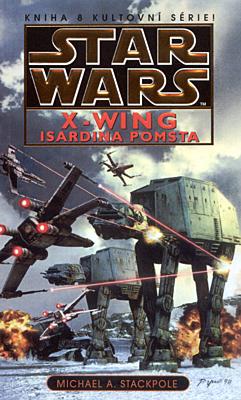 Star Wars - X-Wing: Isardina pomsta