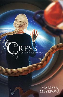 Cress (Měsíční kroniky 3)