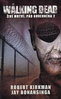 Walking Dead - Živí mrtví: Pád Guvernéra 2