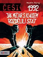 Češi 1992: Jak Mečiar s Klausem rozdělili stát