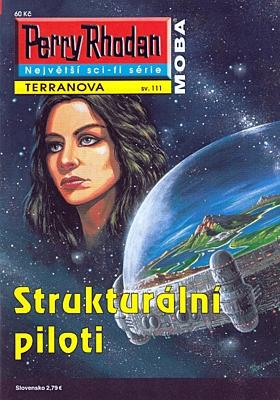 Perry Rhodan - Terranova 111: Strukturální piloti