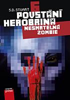 Povstání Herobrina 6: Nesmrtelná zombie