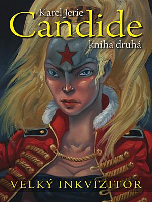 Candide 2: Velký inkvizitor