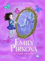 Emily Pírková a tajné zrcadlo