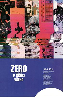 Zero 2: V srdci všeho