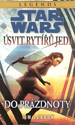 Star Wars - Úsvit rytířů Jedi - Do prázdnoty