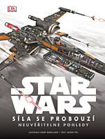 Star Wars - Síla se probouzí: Neuvěřitelné pohledy
