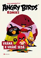 Angry Birds: Vrána k vráně sedá
