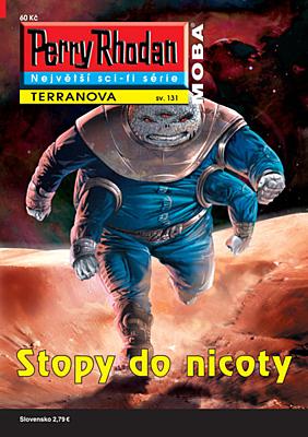 Perry Rhodan - Terranova 131: Stopy do nicoty