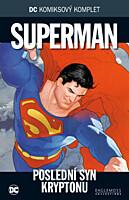 DC Komiksový komplet 012: Superman - Poslední syn Kryptonu