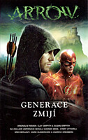 Arrow: Generace zmijí