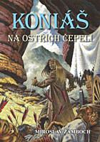 Koniáš - Na ostřích čepelí