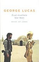 George Lucas: Život stvořitele Star Wars
