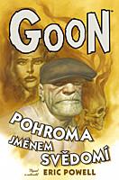 Goon 09: Pohroma jménem svědomí