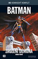 DC Komiksový komplet 036: Batman - Zrození démona, část 1