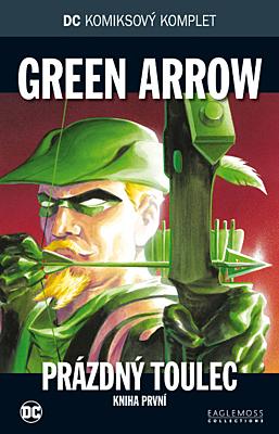 DC Komiksový komplet 040: Green Arrow - Prázdný toulec, část 1.