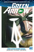 Znovuzrození hrdinů DC - Green Arrow 1: Smrt a život Olivera Queena