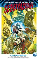 Znovuzrození hrdinů DC - Sebevražedný oddíl 2: K zbláznění příčetná