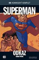 DC Komiksový komplet 044: Superman - Odkaz, část 1.