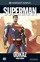DC Komiksový komplet 045: Superman - Odkaz, část 2.