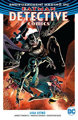 Znovuzrození hrdinů DC - Batman Detective Comics 3: Liga stínů