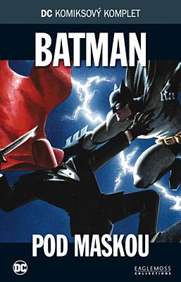 DC Komiksový komplet 057: Batman - Pod maskou