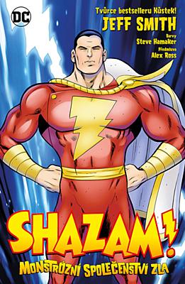 Shazam: Monstrózní společenství zla