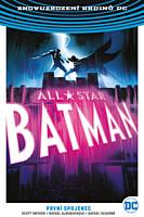 Znovuzrození hrdinů DC - All-Star Batman 3: První spojenec
