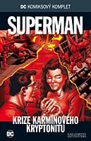 DC Komiksový komplet 069: Superman - Krize karmínového kryptonitu