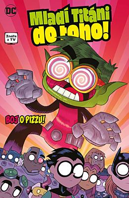 Mladí Titáni do toho 2: Boj o pizzu