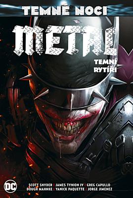Znovuzrození hrdinů DC - Temné noci - Metal 2: Temní rytíři