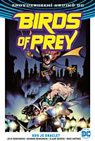 Znovuzrození hrdinů DC - Birds of Prey 1: Kdo je Oracle?