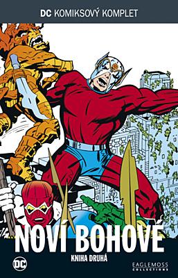 DC Komiksový komplet 083: Noví bohové, část 2.