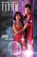 Star Trek - Titan: Syntéza