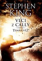 Temná věž 5: Vlci z Cally