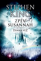 Temná věž 6: Zpěv Susannah