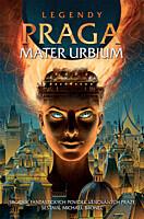 Legendy: Praga - Mater urbium