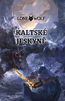 Lone Wolf 03: Kaltské jeskyně (vázaná)