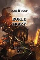 Lone Wolf 04: Rokle zkázy (vázaná)